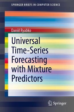 Abbildung von Ryabko | Universal Time-Series Forecasting with Mixture Predictors | 1. Auflage | 2020 | beck-shop.de