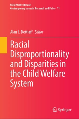 Abbildung von Dettlaff | Racial Disproportionality and Disparities in the Child Welfare System | 1. Auflage | 2021 | 11 | beck-shop.de
