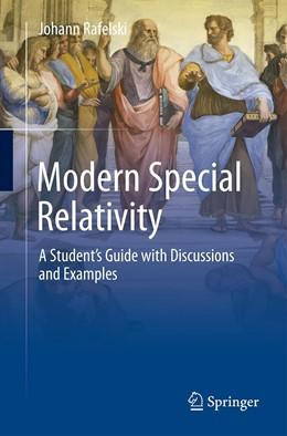 Abbildung von Rafelski | Modern Special Relativity | 1. Auflage | 2021 | beck-shop.de