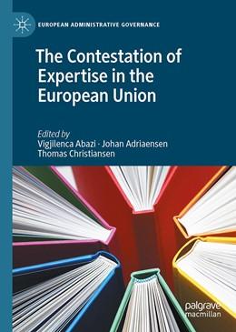 Abbildung von Abazi / Adriaensen | The Contestation of Expertise in the European Union | 1. Auflage | 2020 | beck-shop.de
