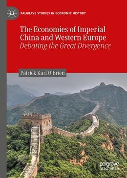 Abbildung von O'Brien   The Economies of Imperial China and Western Europe   1. Auflage   2020   beck-shop.de