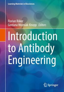 Abbildung von Rüker / Wozniak-Knopp   Introduction to Antibody Engineering   1. Auflage   2020   beck-shop.de