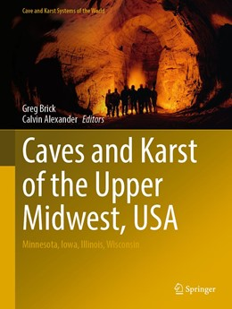 Abbildung von A. Brick / Alexander | Caves and Karst of the Upper Midwest, USA | 1. Auflage | 2020 | beck-shop.de