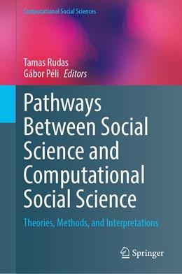 Abbildung von Rudas / Péli | Pathways Between Social Science and Computational Social Science | 1. Auflage | 2020 | beck-shop.de