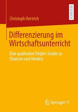 Abbildung von Hertrich   Differenzierung im Wirtschaftsunterricht   1. Auflage   2020   beck-shop.de