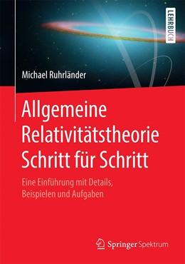 Abbildung von Ruhrländer | Allgemeine Relativitätstheorie Schritt für Schritt | 1. Auflage | 2021 | beck-shop.de
