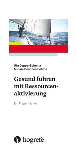 Abbildung von Deppe-Schmitz / Deubner-Böhme | Gesund führen mit Ressourcenaktivierung | 1. Auflage | 2020 | beck-shop.de
