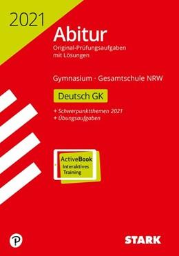 Abbildung von STARK Abiturprüfung NRW 2021 - Deutsch GK | 1. Auflage | 2020 | beck-shop.de