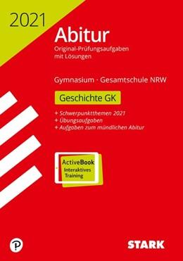 Abbildung von STARK Abiturprüfung NRW 2021 - Geschichte GK | 1. Auflage | 2020 | beck-shop.de
