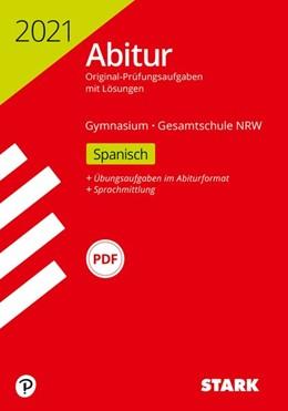 Abbildung von STARK Abiturprüfung NRW 2021 - Spanisch GK/LK | 1. Auflage | 2020 | beck-shop.de