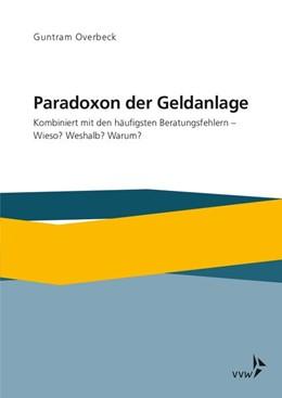 Abbildung von Overbeck | Paradoxon der Geldanlage | 1. Auflage | 2020 | beck-shop.de