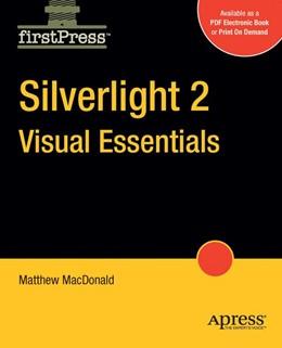 Abbildung von MacDonald | Silverlight 2 Visual Essentials | 1st ed. | 2008