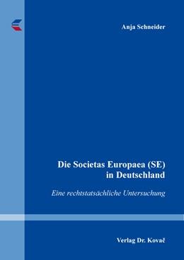 Abbildung von Schneider | Die Societas Europaea (SE) in Deutschland | 1. Auflage | 2020 | 242 | beck-shop.de
