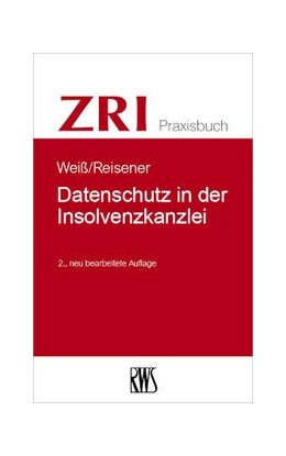 Abbildung von Weiß / Reisener | Datenschutz in der Insolvenzkanzlei | 2. Auflage | 2020 | 13 | beck-shop.de