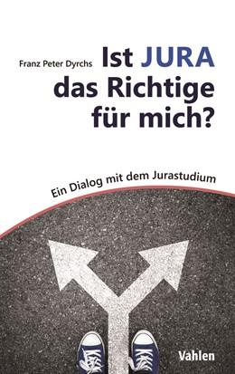 Abbildung von Dyrchs | Ist JURA das Richtige für mich? | 1. Auflage | 2020 | beck-shop.de