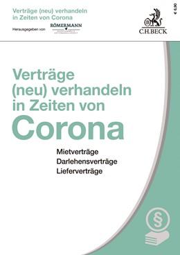 Abbildung von Römermann   Verträge (neu) verhandeln in Zeiten von Corona   1. Auflage   2020   beck-shop.de