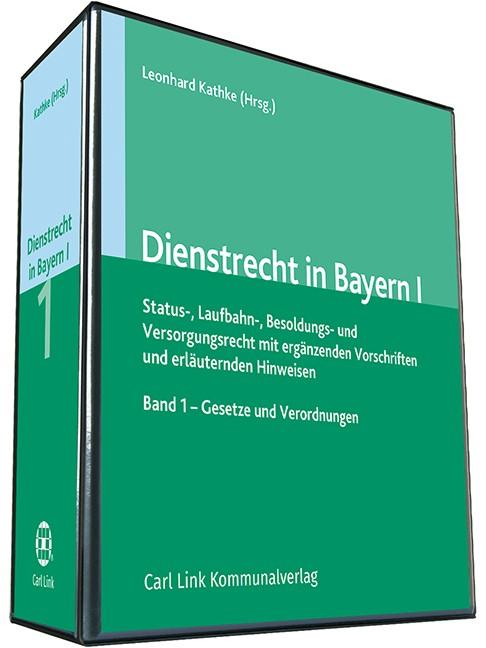 Abbildung von Hiebel / Kathke (Hrsg.) | Dienstrecht in Bayern I | Loseblattwerk mit Aktualisierungen | 2018