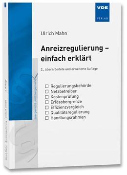 Abbildung von Mahn | Anreizregulierung - einfach erklärt | 2. Auflage | 2020 | beck-shop.de