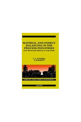 Abbildung von Veverka / Madron | Material and Energy Balancing in the Process Industries | 1997 | From Microscopic Balances to L... | 7