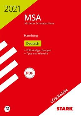 Abbildung von STARK Lösungen zu Original-Prüfungen und Training MSA 2021 - Deutsch - Hamburg | 1. Auflage | 2020 | beck-shop.de