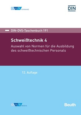 Abbildung von DIN-DVS Taschenbuch 191 - Schweißtechnik 4 | 12. Auflage | 2020 | beck-shop.de