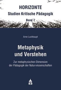 Abbildung von Luckhaupt | Metaphysik und Verstehen | 1. Auflage | 2020 | 7 | beck-shop.de