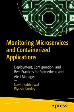 Abbildung von Sabharwal / Pandey | Monitoring Microservices and Containerized Applications | 1. Auflage | 2020 | beck-shop.de
