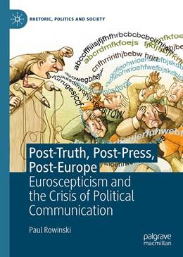 Abbildung von Rowinski | Post-Truth, Post-Press, Post-Europe | 1. Auflage | 2020 | beck-shop.de