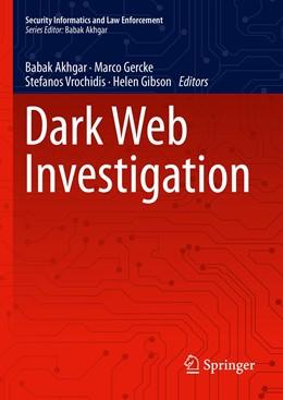 Abbildung von Akhgar / Gercke | Dark Web Investigation | 1. Auflage | 2021 | beck-shop.de