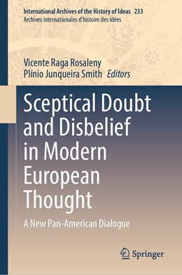 Abbildung von Rosaleny / Smith | Sceptical Doubt and Disbelief in Modern European Thought | 1. Auflage | 2020 | 233 | beck-shop.de