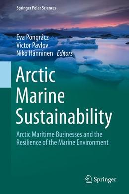 Abbildung von Pongrácz / Pavlov | Arctic Marine Sustainability | 1. Auflage | 2020 | beck-shop.de