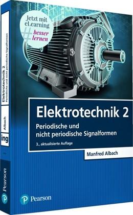 Abbildung von Albach   Elektrotechnik 2   3. Auflage   2020   beck-shop.de