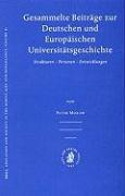 Abbildung von Moraw   Gesammelte Beiträge zur Deutschen und Europäischen Universitätsgeschichte   2007