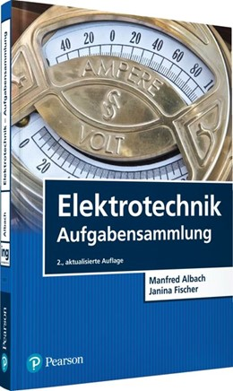 Abbildung von Albach / Fischer | Elektrotechnik Aufgabensammlung | 2. Auflage | 2020 | beck-shop.de