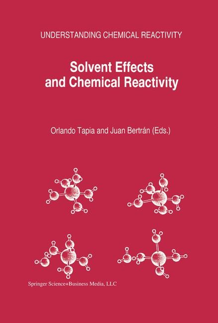 Abbildung von Tapia / Bertrán | Solvent Effects and Chemical Reactivity | 1996 | 2003