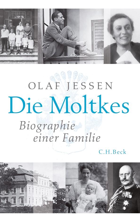 Abbildung von Jessen, Olaf | Die Moltkes | 2., durchgesehene Auflage | 2011