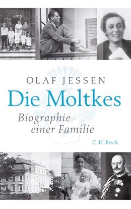 Abbildung von Jessen, Olaf | Die Moltkes | 2., durchgesehene Auflage | 2011 | Biographie einer Familie
