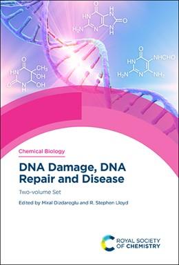 Abbildung von Dizdaroglu / LLoyd   DNA Damage, DNA Repair and Disease   1. Auflage   2020   beck-shop.de