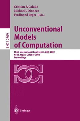 Abbildung von Calude / Dinneen / Peper | Unconventional Models of Computation | 2002 | Third International Conference... | 2509