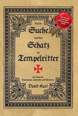 Abbildung von Kurt   Auf der Suche nach dem Schatz der Tempelritter   1. Auflage   2020   beck-shop.de