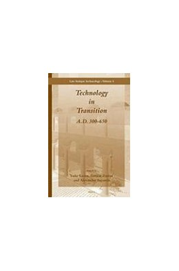Abbildung von Lavan / Zanini / Sarantis | Technology in Transition A.D. 300-650 | 2008 | 4