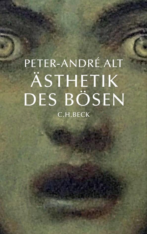 Ästhetik des Bösen | Alt, Peter-André | 2. Auflage, 2010 | Buch (Cover)