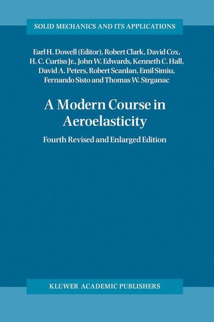 Abbildung von Clark / Dowell / Cox | A Modern Course in Aeroelasticity | 4th ed. 2004 | 2004