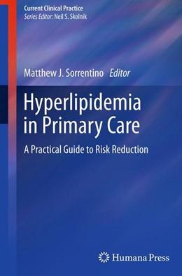 Abbildung von Sorrentino | Hyperlipidemia in Primary Care | 2011 | A Practical Guide to Risk Redu...