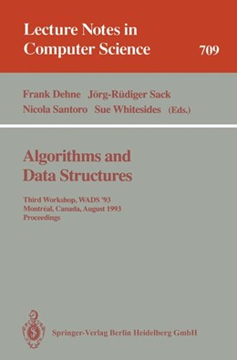 Abbildung von Dehne / Sack / Santoro / Whitesides | Algorithms and Data Structures | 1993 | Third Workshop, WADS '93, Mont... | 709