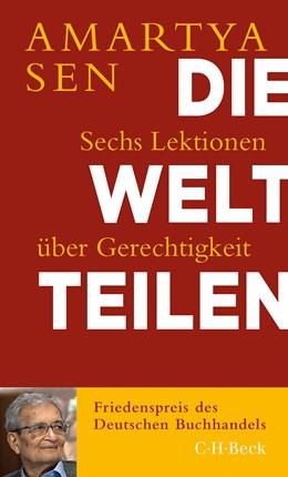 Abbildung von Sen, Amartya   Die Welt teilen   1. Auflage   2020   6419   beck-shop.de