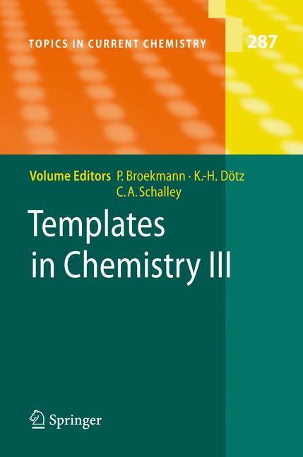 Abbildung von Broekmann / Dötz / Schalley | Templates in Chemistry III | 2009