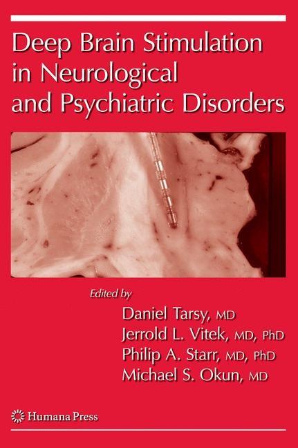 Abbildung von Tarsy / Vitek / Starr / Okun   Deep Brain Stimulation in Neurological and Psychiatric Disorders   2008