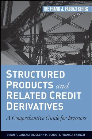 Abbildung von Lancaster / Schultz / Fabozzi | Structured Products and Related Credit Derivatives | 2008