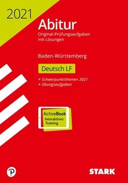 Abbildung von STARK Abiturprüfung BaWü 2021 - Deutsch Leistungsfach | 1. Auflage | 2020 | beck-shop.de